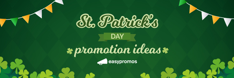 St. Patrick's Day promotion ideas
