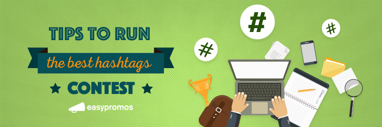 tips_to_run_the_best_hashtags_contest
