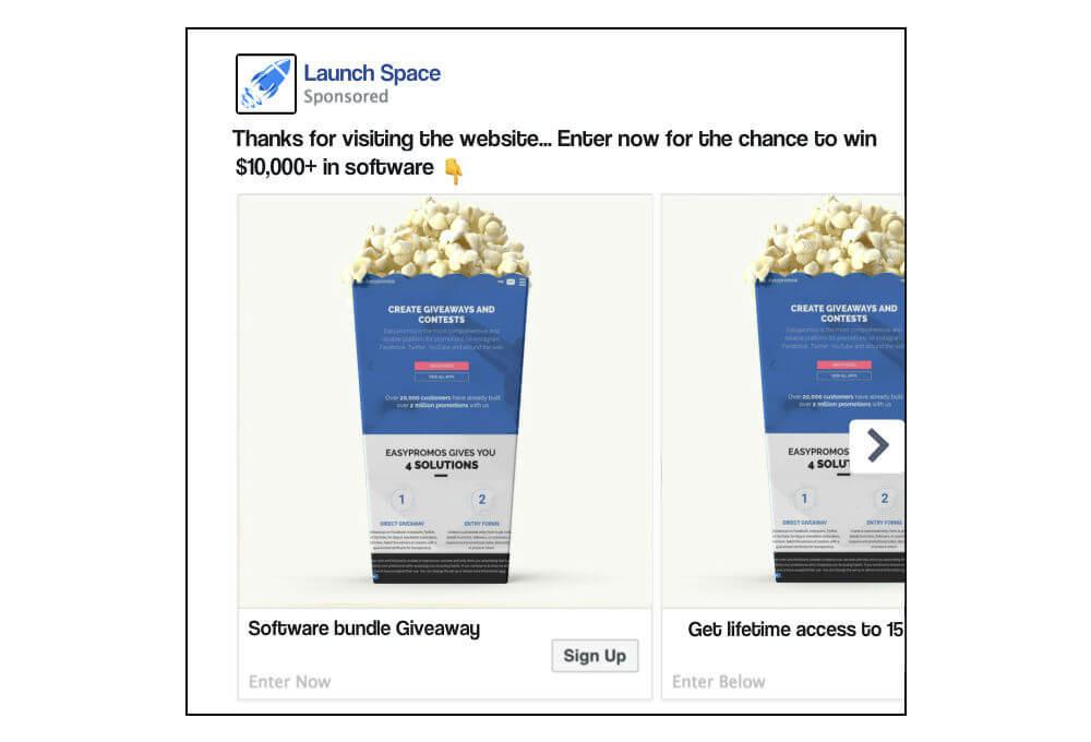"Example of Facebook Ads for retargeting by Launch Space. The text reads, ""Thanks for visiting the website... Enter now for the chance to win $10,000+ in software."" The image shows a carton of popcorn. The carton is printed with the Easypromos logo, to suggest the software is available in the giveaway."