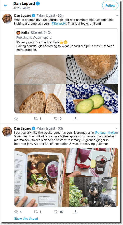 Screenshot of Dan Lepard's Twitter feed. He congratulates one user on their first attempt at his sourdough recipe. He promotes another chef's recipe book and mentions which recipes he liked best.