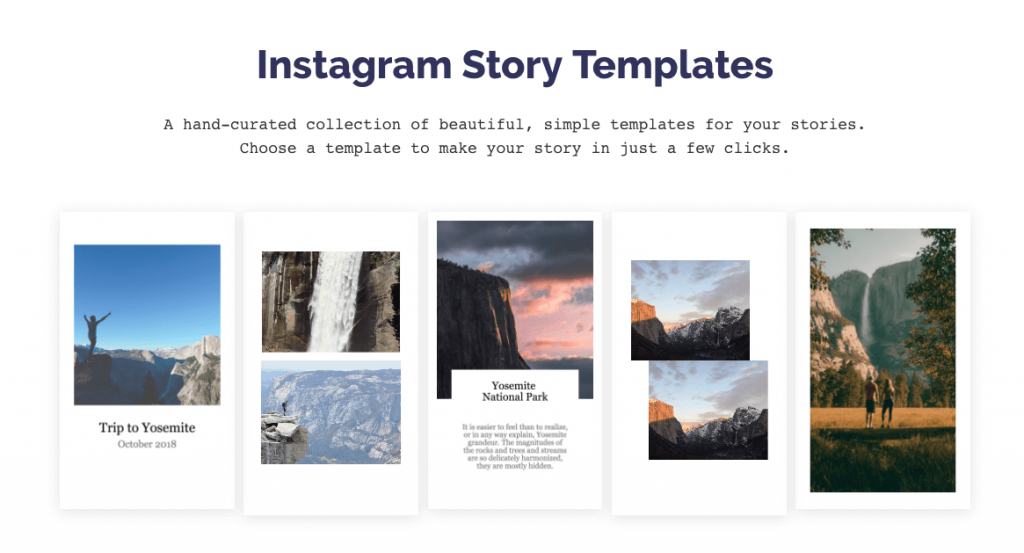 "Screenshot from Kapwing.com. The title text reads, ""Instagram Story Templates: a hand-curated collection of beautiful, simple templates for your stories. Choose a template to make your story in just a few clicks."" Below, a range of 5 different story layouts are displayed."