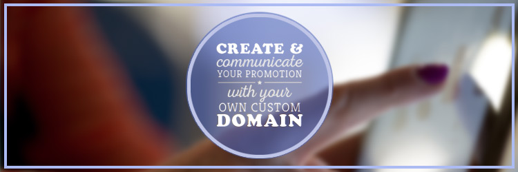 promotion with your own custom domain H