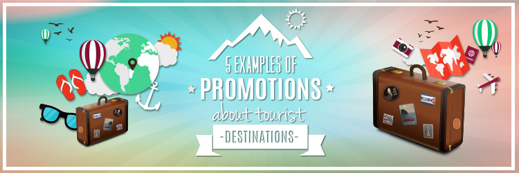 promotions about tourist destinations