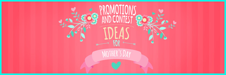 promotions for mother's day