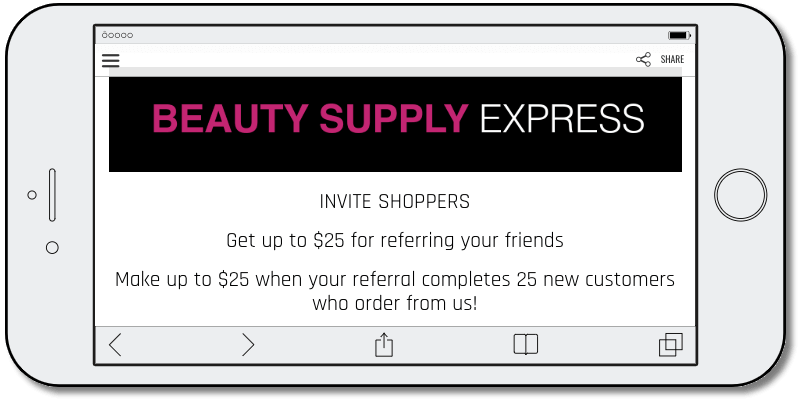 Example of a referral promotion. This beauty brand offers up to $25 of free merchandise when users recruit their friends to the brand.