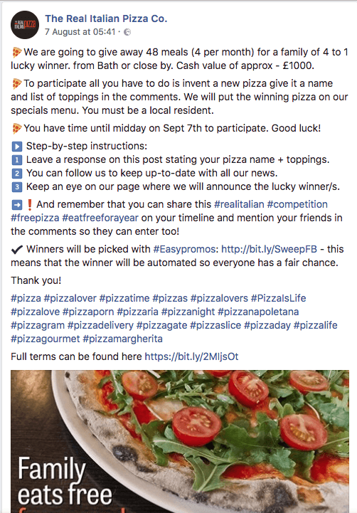 Restaurant promotions on Facebook. In this post, an Italian restaurant gives away 4 family meals a month for one year. Users comment with their favorite pizza to enter.