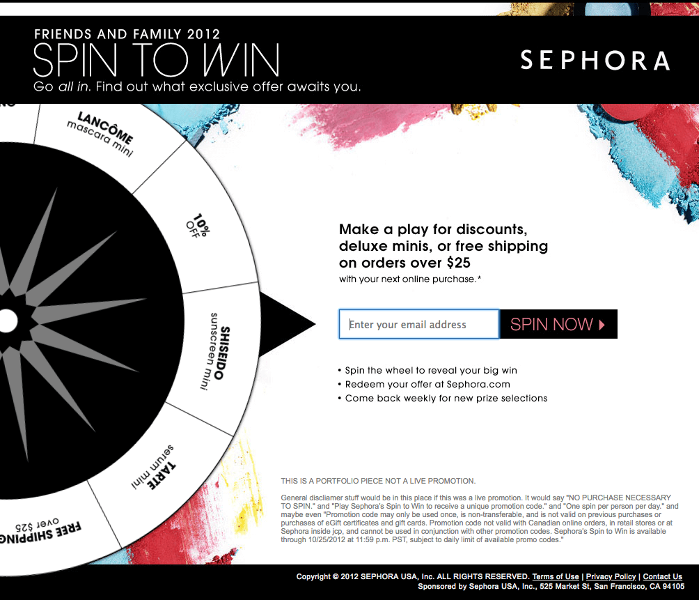 Example of a roulette wheel promotion created for Sephora by joseph.vangeffen.org. Users share their contact details and spin the wheel to win coupons and free gifts.