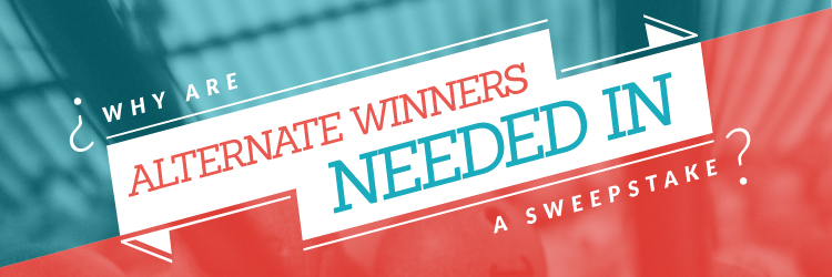Why are alternate winners needed in a Facebook and Twitter Sweepstakes?