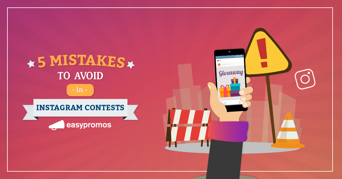 5 Common Mistakes to Avoid When Running Instagram Contests