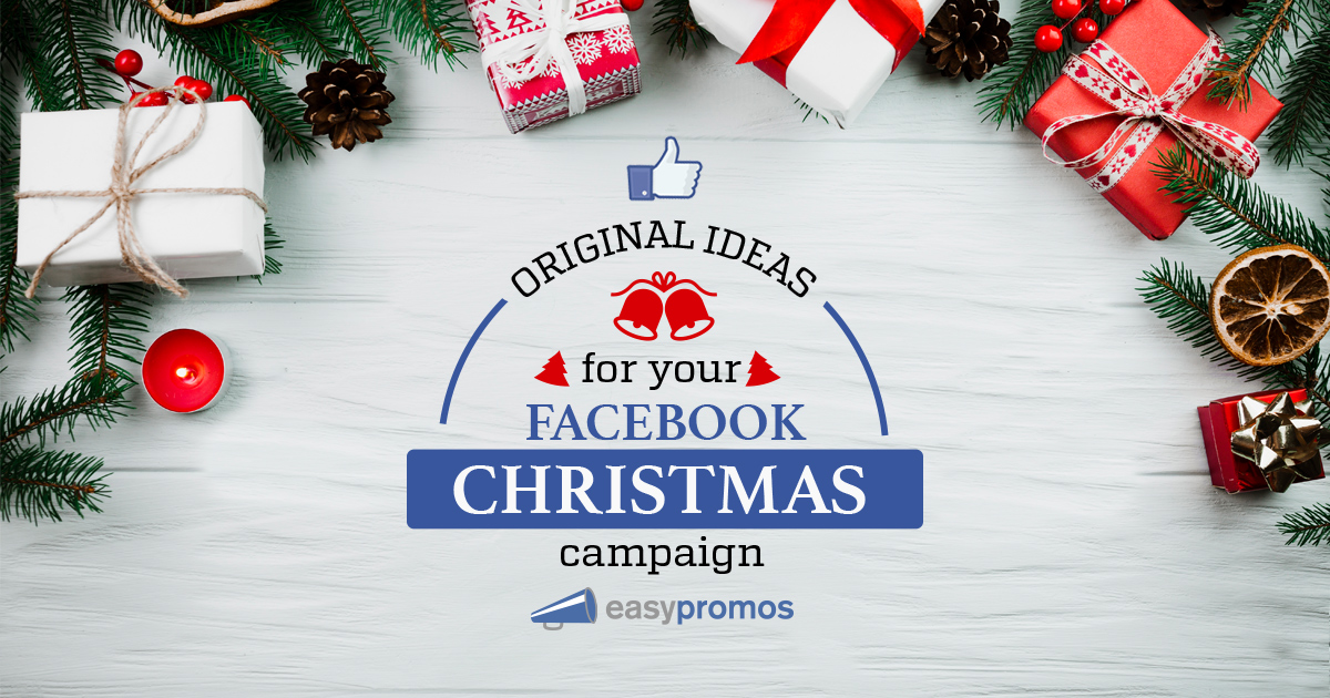 4 Original Ideas for your Facebook Christmas Campaigns