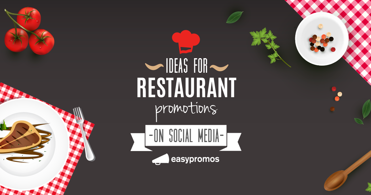 Fresh Ideas For Restaurant Promotions On Social Media