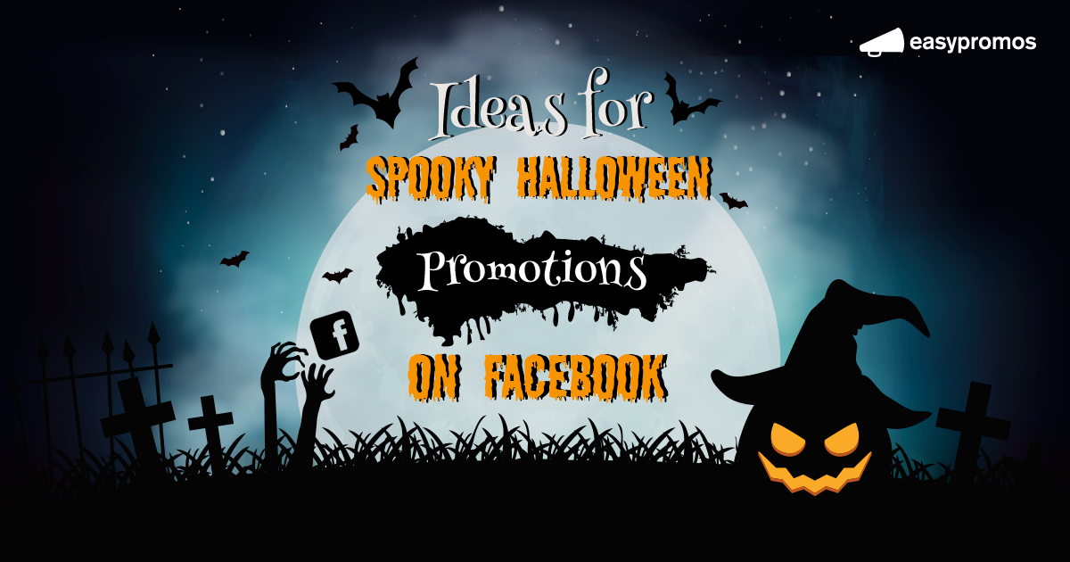 Halloween promotion ideas for Facebook