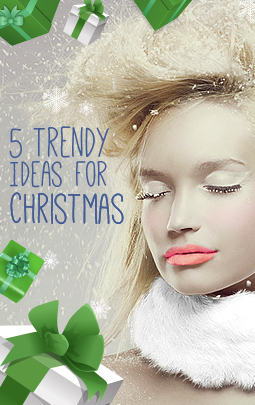 5 Trendy Ideas For Christmas