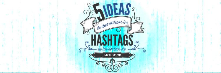 5 ideas sorteos en Facebook utilizando hashtags