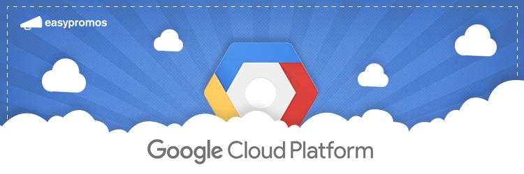 Easypromos migra a la platforma Google Cloud