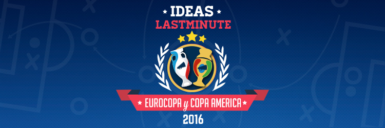 IdeasLastMinute_EurocopayCopaAmerica