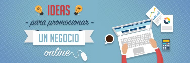 Ideas promocionar negocio online