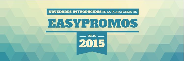 Novedades Easypromos julio 2015