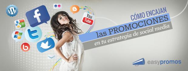 Como encajan promociones en tu estrategia social media