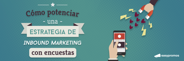 Inbound Marketing con encuestas