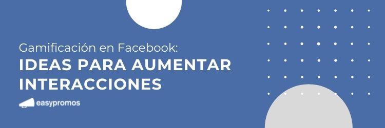 Gamificación en Facebook