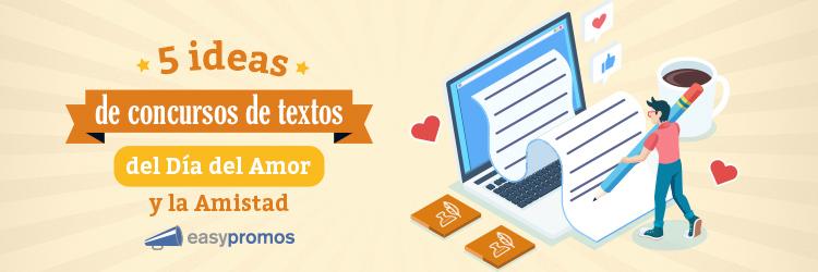 5 ideas para tu concurso de textos del Día del Amor y la Amistad