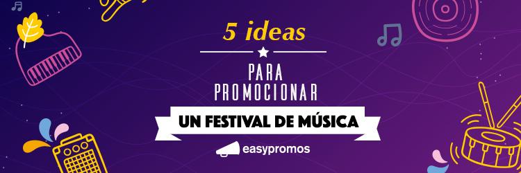 5 ideas para promocionar un festival de musica
