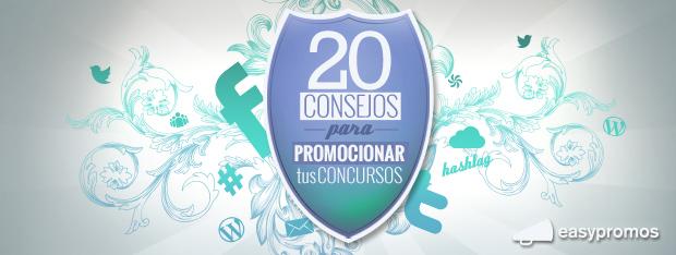 20 consejos para promocionar tus concursos