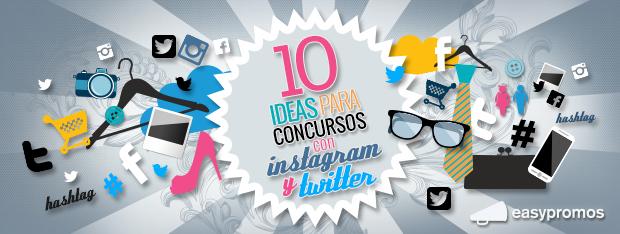 Ideas concursos con Instagram y Twitter