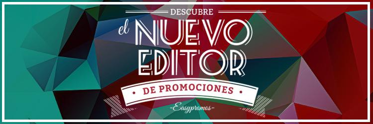 nuevo editor promociones Easypromos