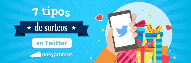 7 tipos de sorteos en twitter