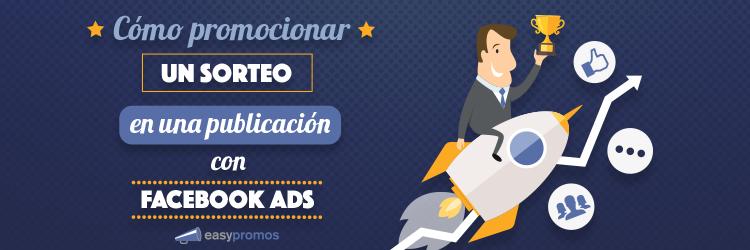 header como promocionar un sorteo en una publicacion en facebook ads