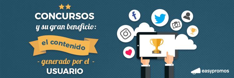 Concursos y su gran beneficio el contenido generado por el usuario