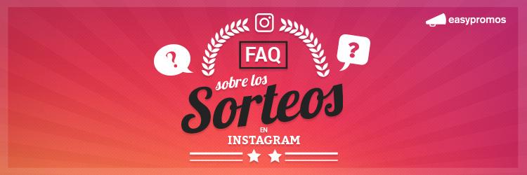 12 Preguntas Frecuentes sobre los sorteos en Instagram