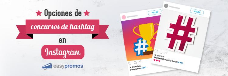 Opciones de concursos de hashtag en Instagram