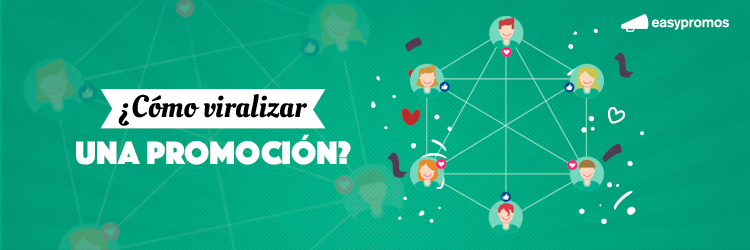 cómo viralizar una promoción
