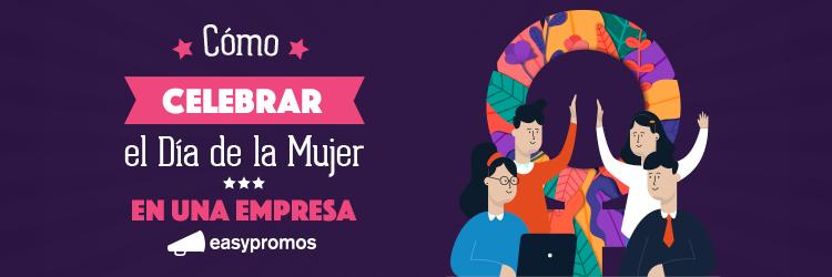 celebrar el Día de la Mujer en una empresa