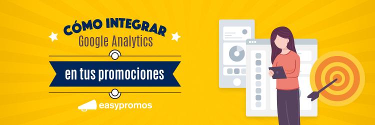 integrar Google Analytics con las promociones