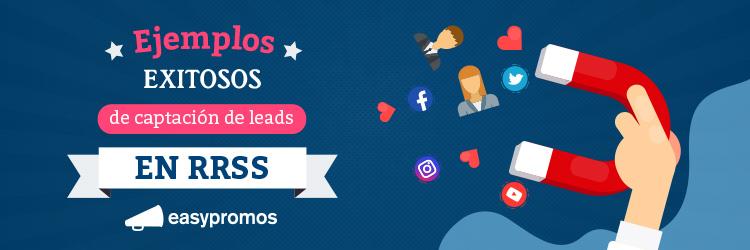 ejemplos captacion leads exito en redes sociales