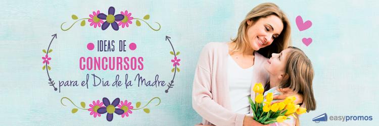 Ideas de concursos para el dia de la madre