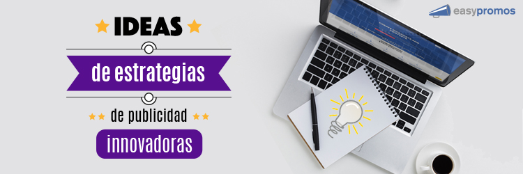 ideas_de_estrategias_de_publicidad_innovadoras