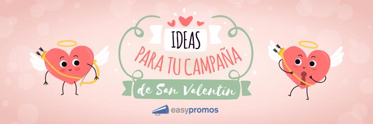 Ideas románticas para tu campaña de San Valentín