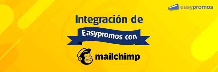 integracion easypromos con mailchimp