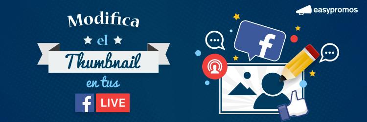 thumbnail en tus Facebook Live