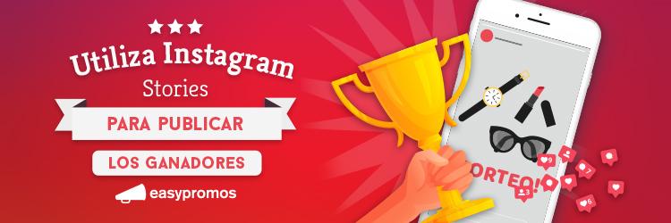 Instagram Stories para publicar los ganadores de un sorteo