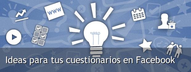 ideas para cuestionarios en facebook