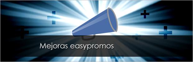 Mejoras Easypromos - Agosto / Septiembre 2011