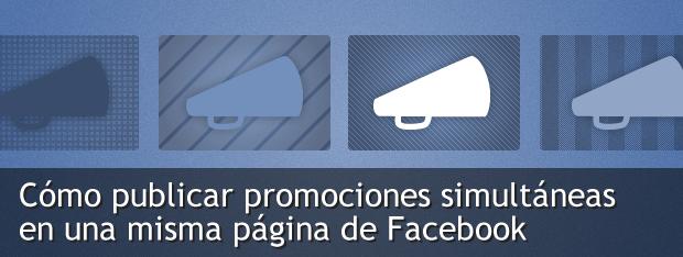 publicar promociones simultanas en una pagina de facebook