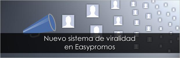 Nuevo sistema de viralidad Easypromos