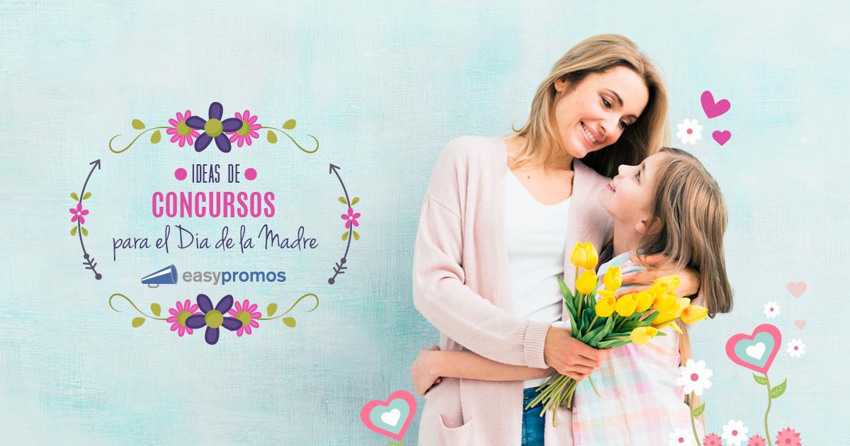Ideas De Promociones Y Concursos Para El Día De La Madre